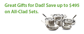 great gifts for dad! save up to $495 on All-clad sets!